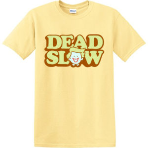 shopper t shirt 300x300 - LIMITED EDITION Dead Slow Happy Shopper T-Shirt